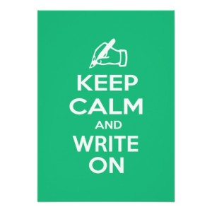 Keep Calm, Write On