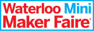 Waterloo Mini Maker Faire