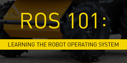 ROS 101: Intro to the Robot Operating System