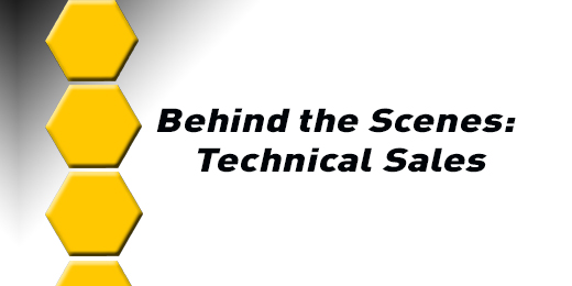 Behind the Scenes with Technical Sales